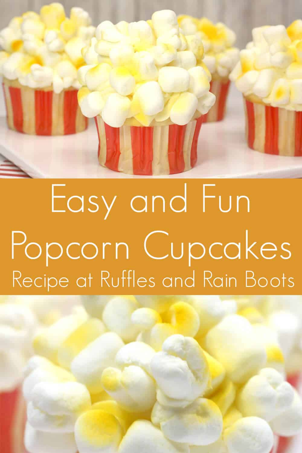 photo collage of easy popcorn cupcakes with text which reads easy and fun popcorn cupcakes