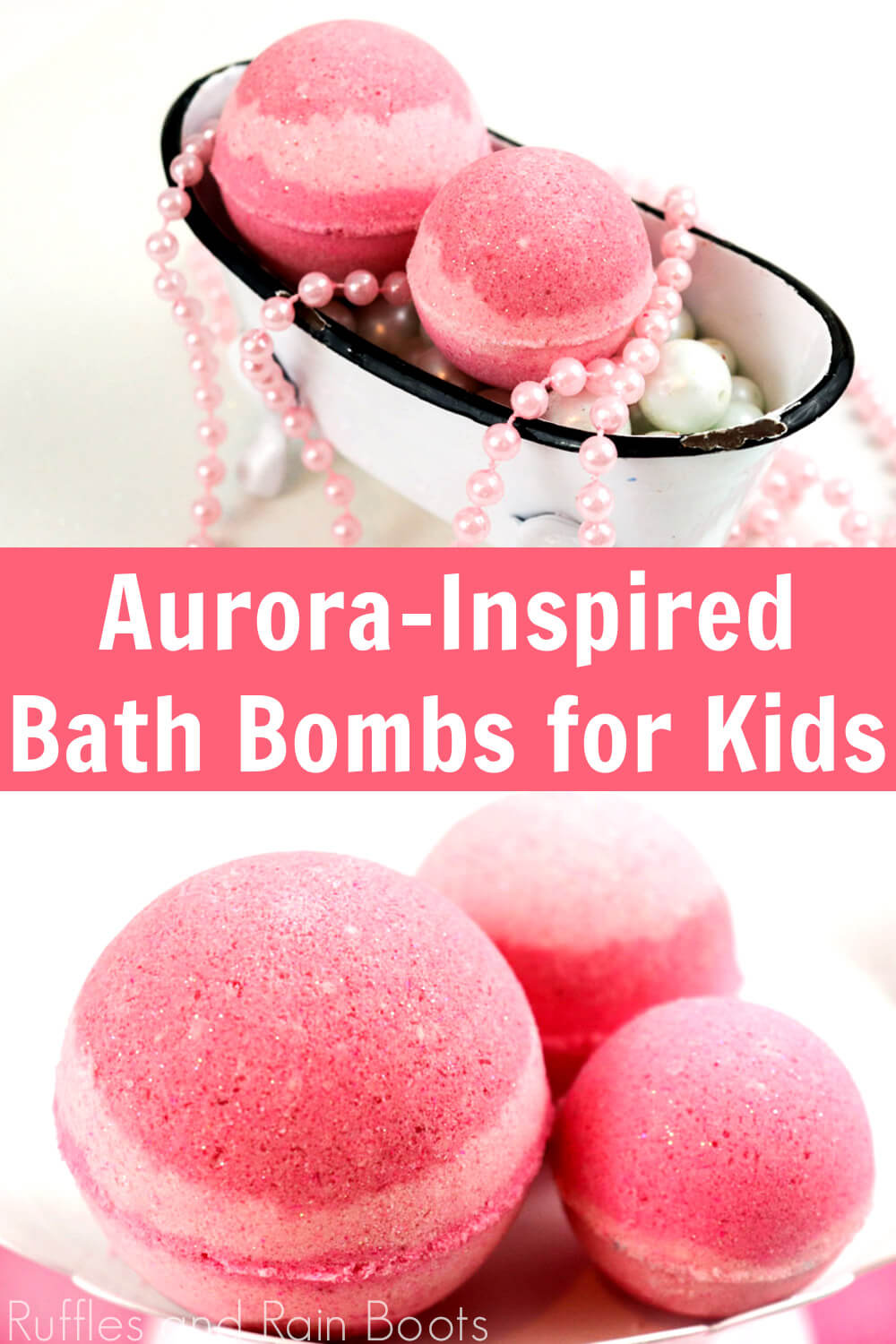 photo collage of pink bath fizzies on white background with text which reads Aurora Inspired Bath bombs for kids