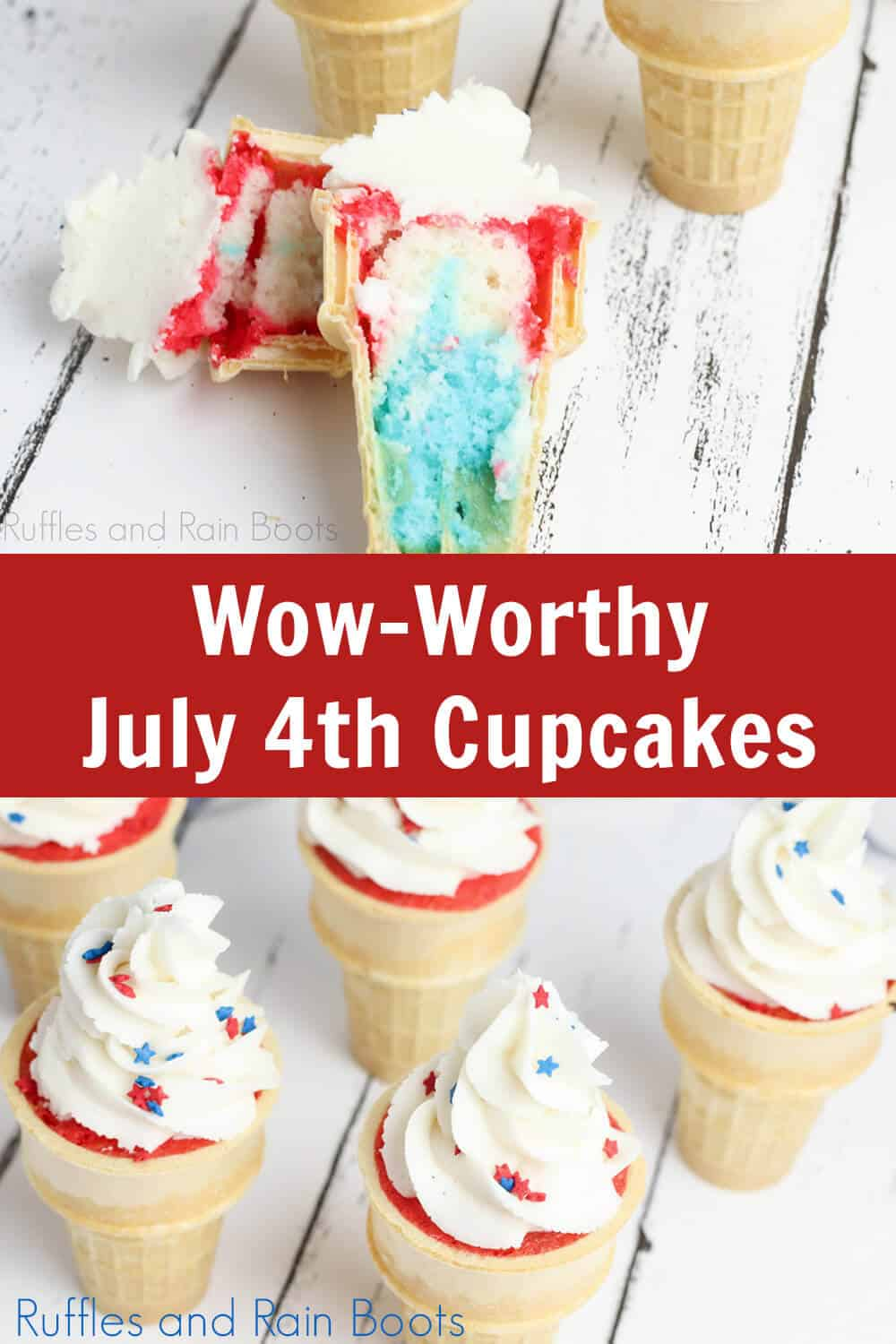 photo collage of ice cream cone cupcakes for independence day with text which reads wow-worthy july 4th cupcakes
