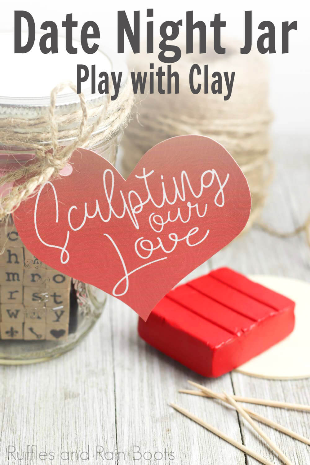 date night ideas clay and sculpting sculpting date night in a jar with red clay and twine on a wooden table with a white background with text which reads date night jar play with clay