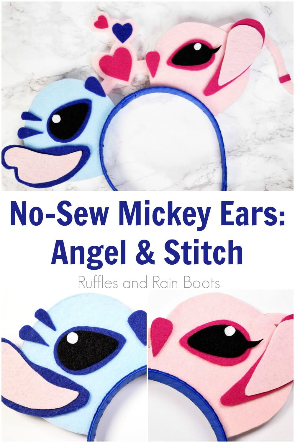 photo collage of felt Lilo and Stitch characters with text which reads no-sew Mickey ears Angel and Stitch