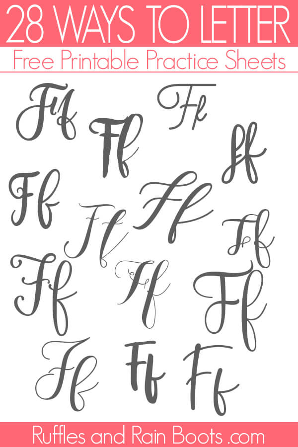 multiple dark letter F hand lettering styles on white background with text which reads ways to letter free printable practice sheets