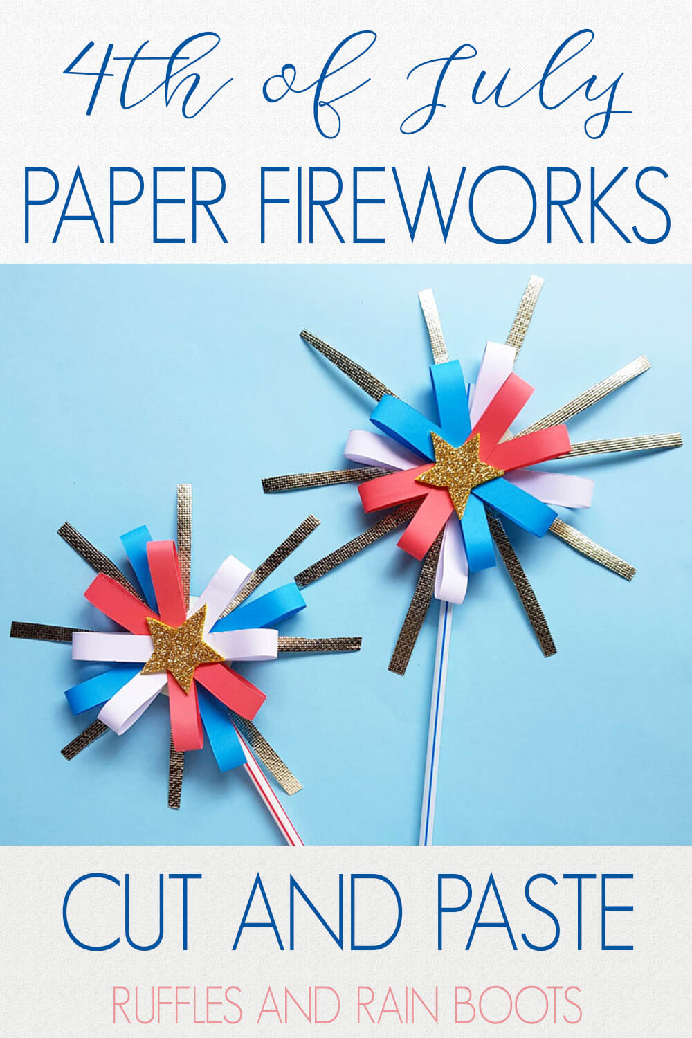 two 4th of july firework craft for kids on a blue background with text which reads 4th of july paper fireworks cut and pates