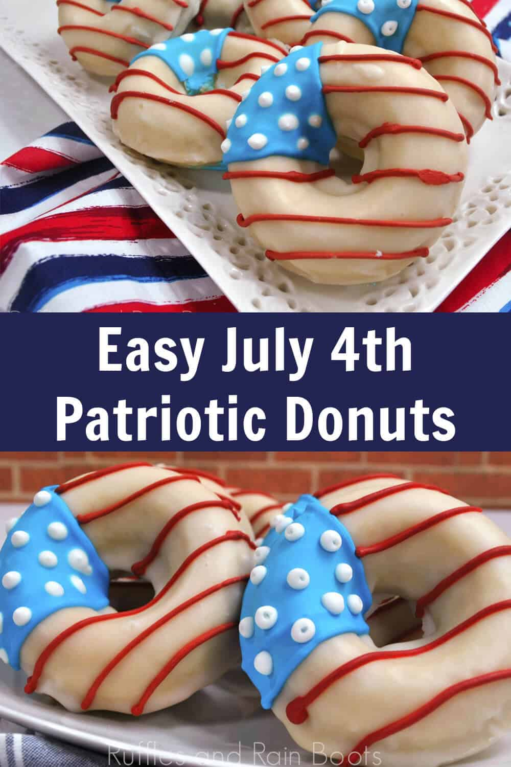 photo collage of easy july 4th patriotic donuts with text which reads easy july 4th patriotic donuts