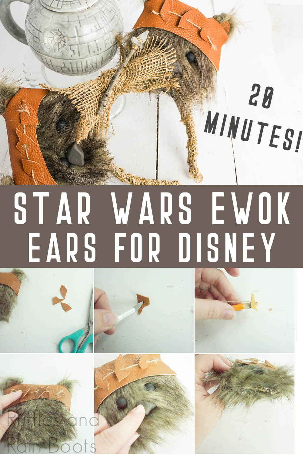 photo collage of how to make star wars galaxy's edge mickey ears ewoks with text which reads star wars ewok ears for disney 20 minutes!