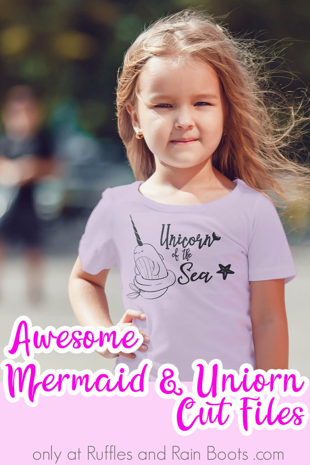 unicorn of the sea nharwal svg on a shirt worn by a little girl in front of a blurred, crowded street with text which reads awesome mermaid & unicorn cut files