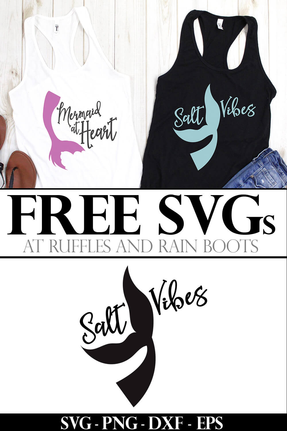photo collage of salt vibes free mermaid cut file on a tank top with text which reads free svgs