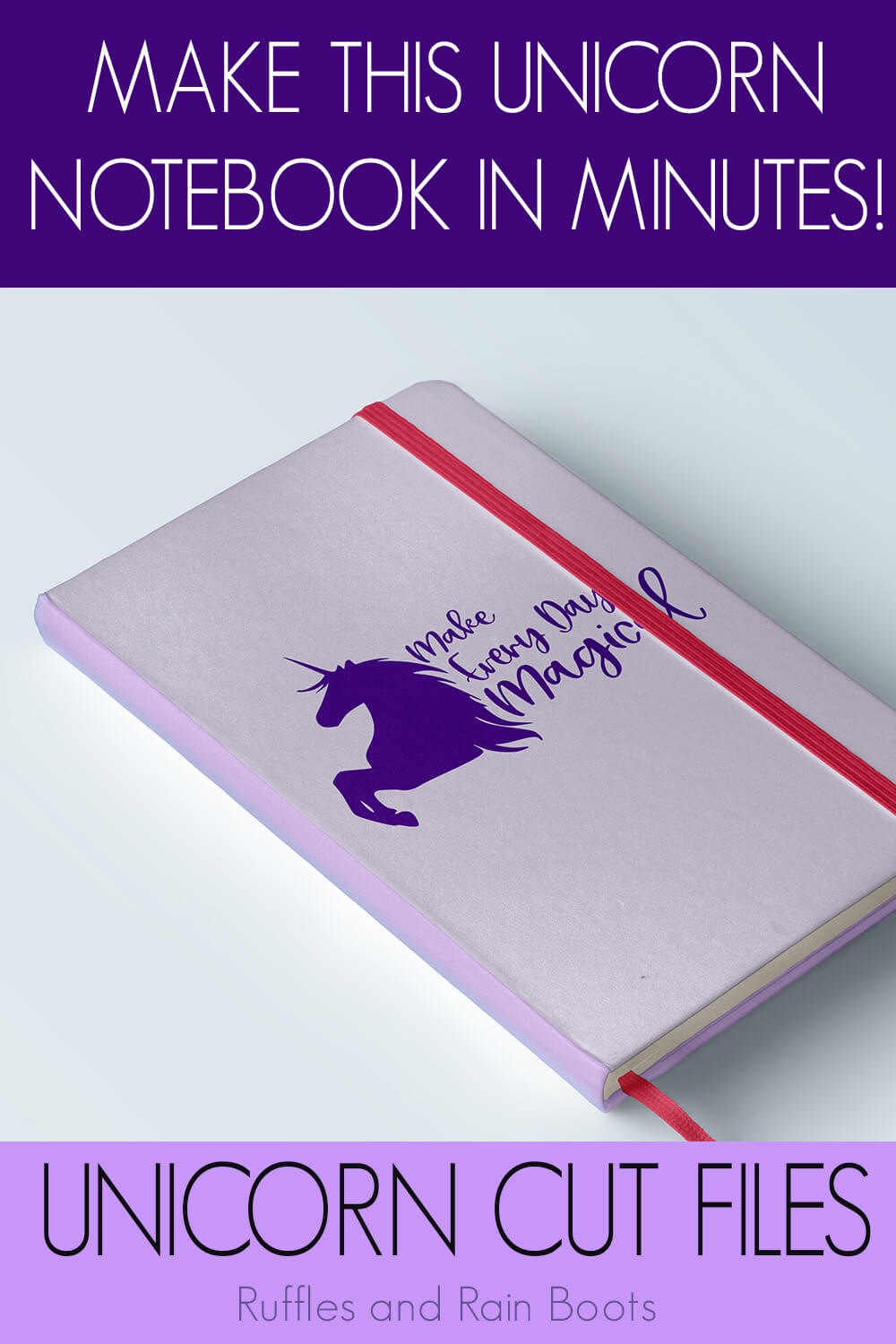 make everyday magical free unicorn svg file for silhouette on a purple notebook on a white background with text which reads make this unicorn notebook in minutes unicorn cut files