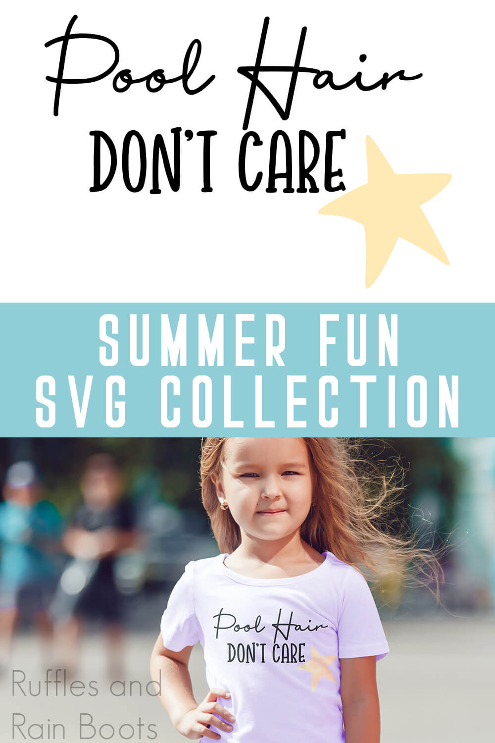 Pool Hair Don't Care with Starfish free summer SVG for cricut on Kid T-Shirt which a little girl is wearing with text which reads summer fun svg collection