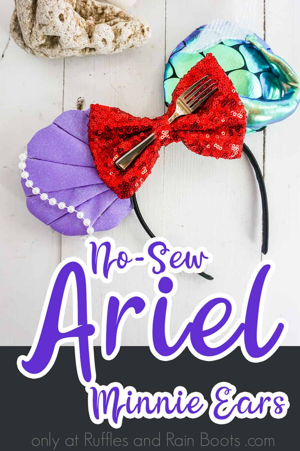disney princess mickey ears for disney for the little mermaid on a white wood background with a piece of coral with text which reads no-sew ariel minnie ears