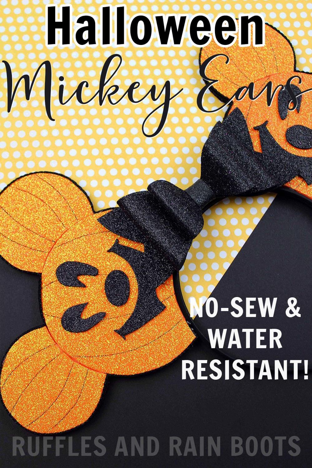 close up of pumpkin head Mickey ears for Disney with text which reads Halloween Mickey ears no sew and water resistant