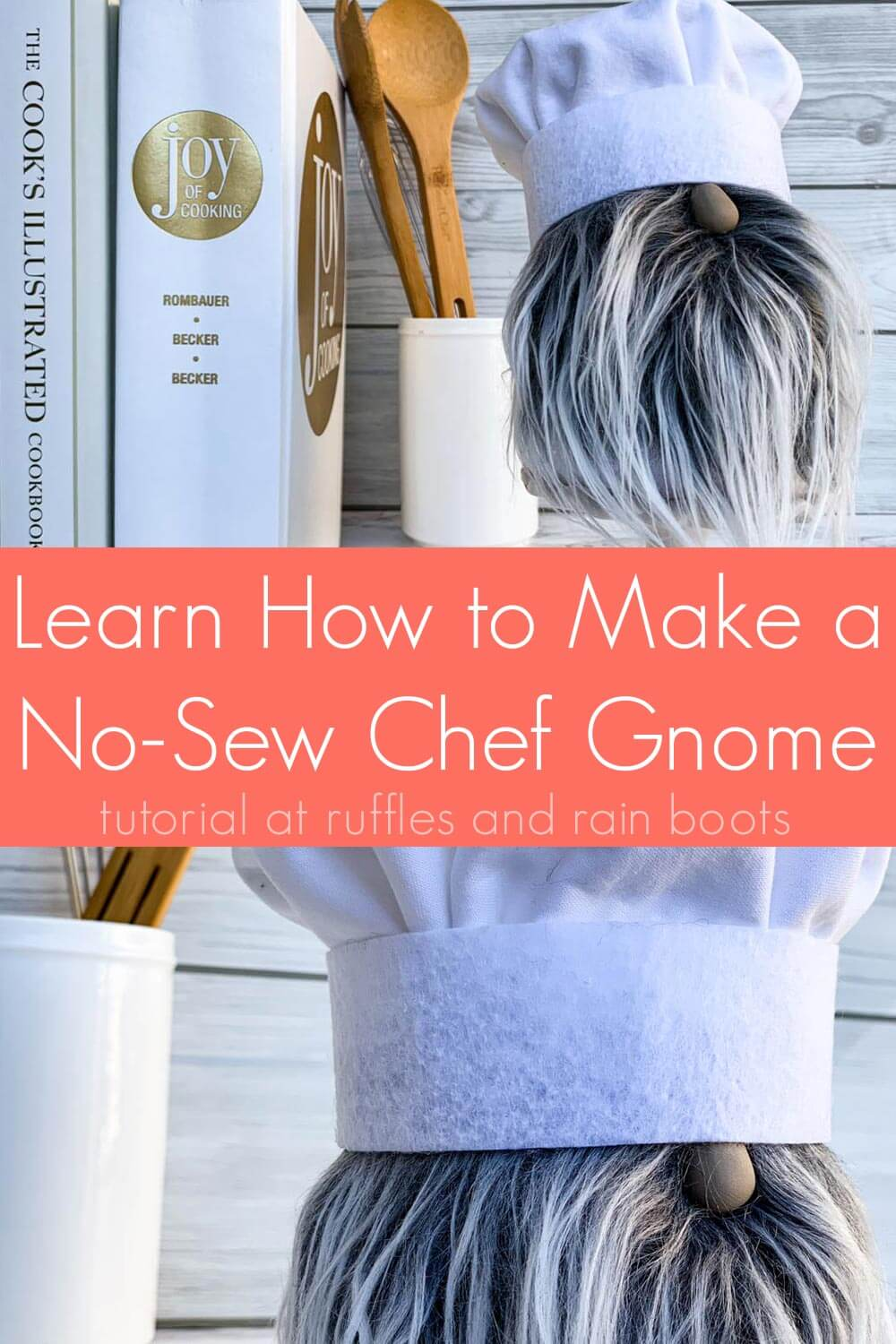 collage of chef gnome on kitchen background with text which reads learn how to make a no sew chef gnome