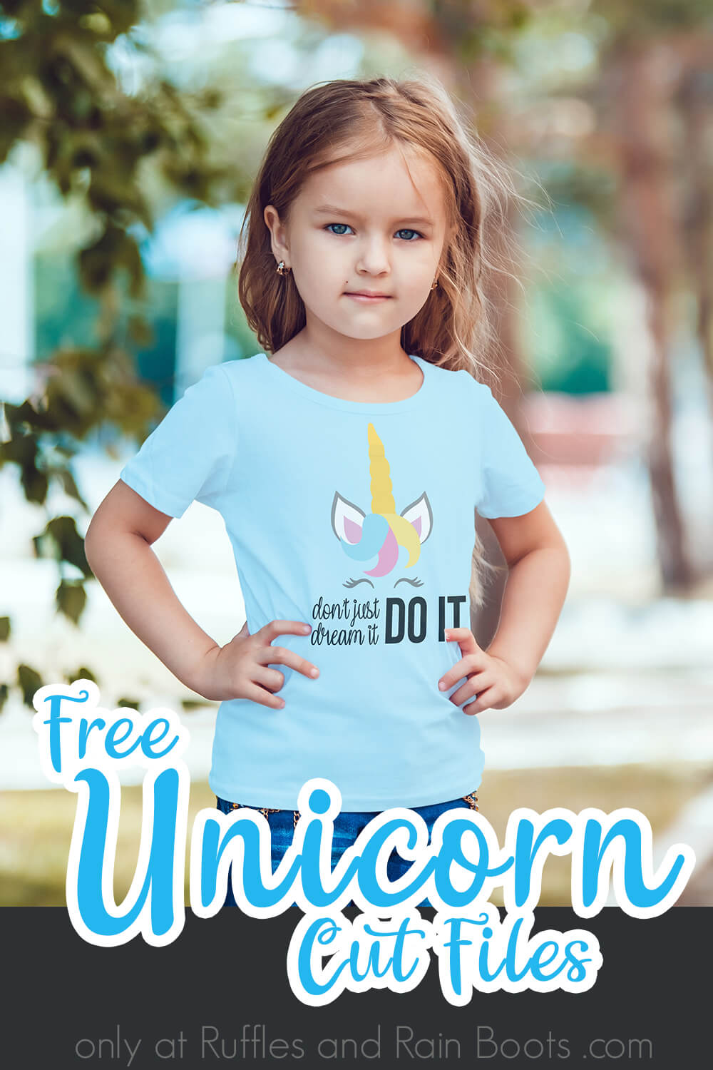 Don't Just Dream It Do It unicorn svg for silhouette on kids shirt worn by a little girl with text which reads free unicorn cut files