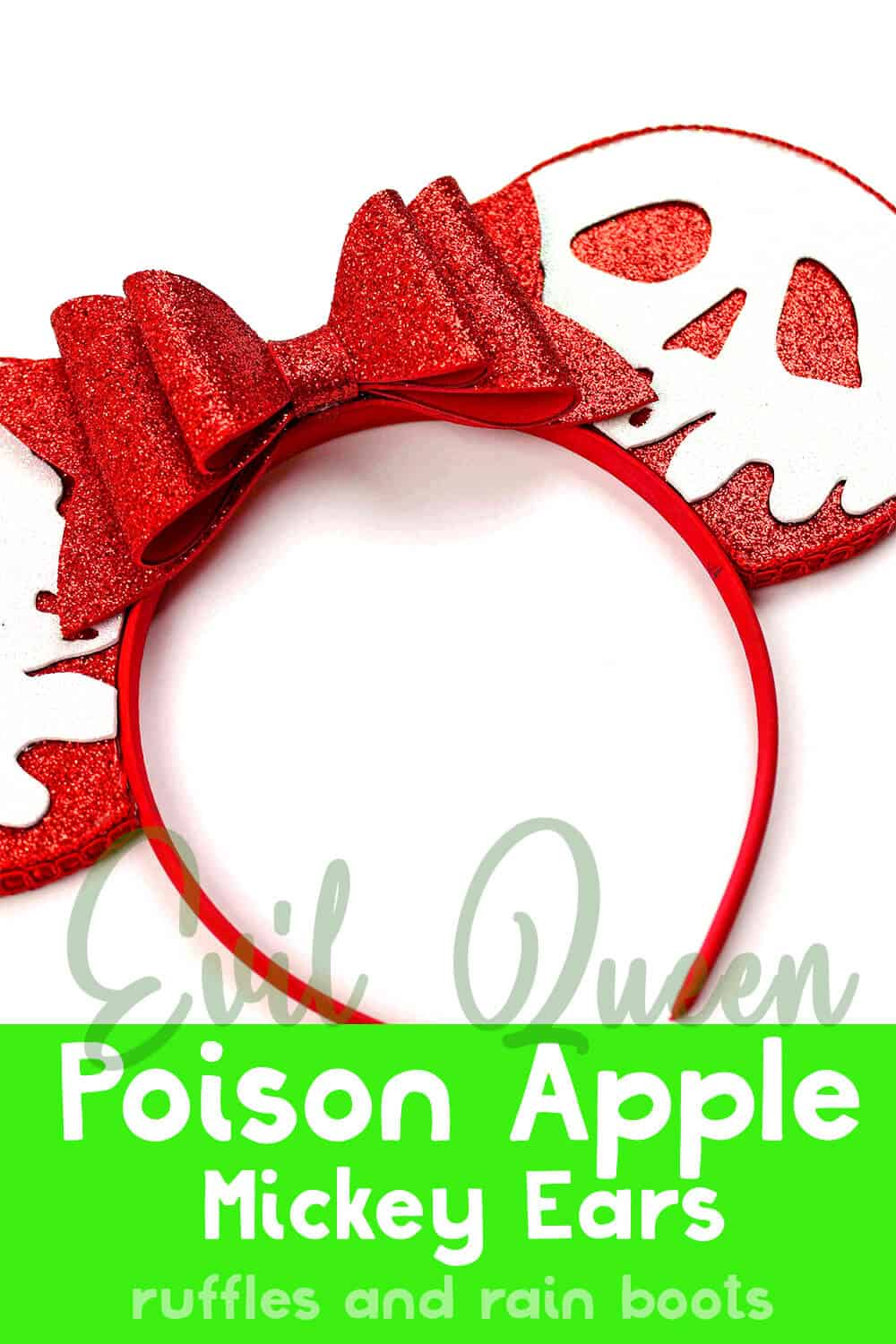 diy poison apple mickey ears on a white background with text which reads evil queen poison apple mickey ears