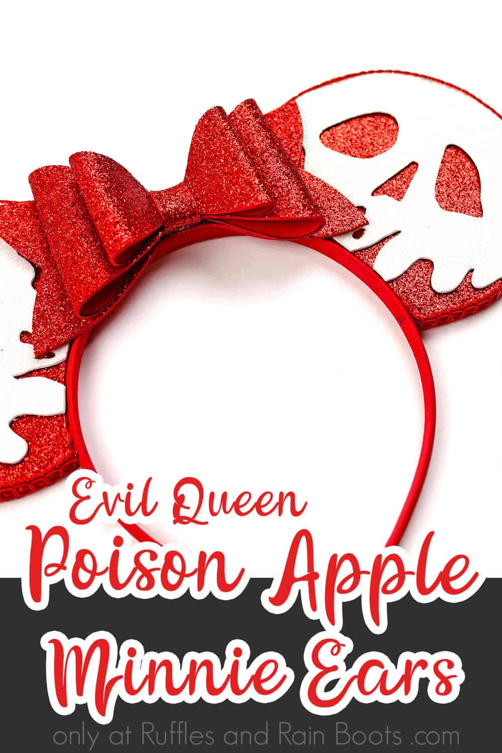 diy villain mickey ears on a white background with text which reads evil queen poison apple minnie ears