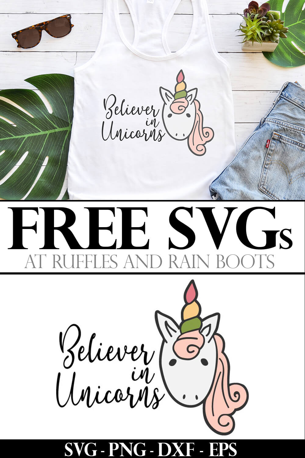 Believer in Unicorns free unicorn cut file on tank top with text which reads free svgs
