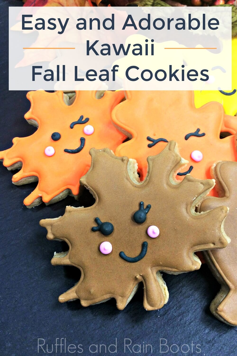 close up of leaf-shaped cookies for fall with text which reads easy and Adorable Kawaii Fall Leaf Cookies