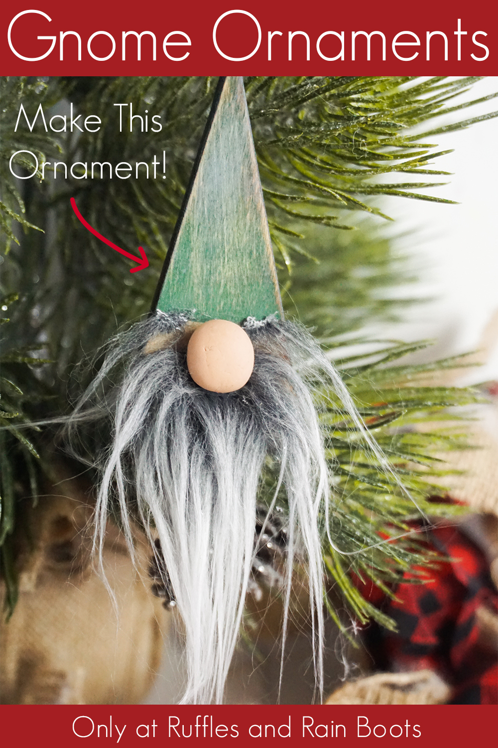 farmhouse gnome ornaments hanging on a tree on a white background with text which reads gnome ornaments make this ornament