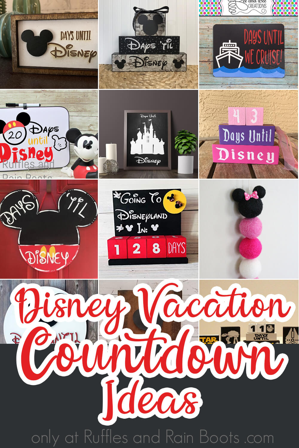 photo collage with text which reads disney vacation countdown ideas