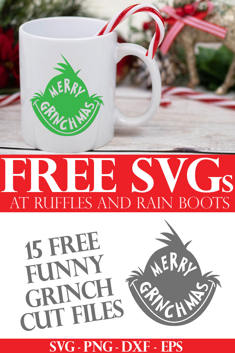 adorable merry grinchmas coffee mug on holiday background with text which reads free svg for cricut from Ruffles and Rain Boots