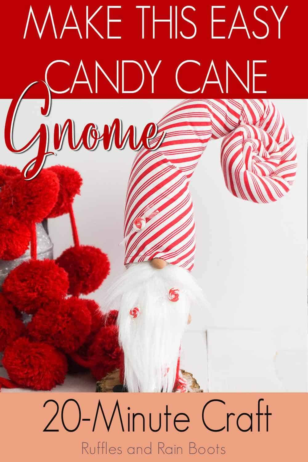 curled hat gnome with peppermints on a white background with text which reads make this easy candy cane gnome 20-minute craft