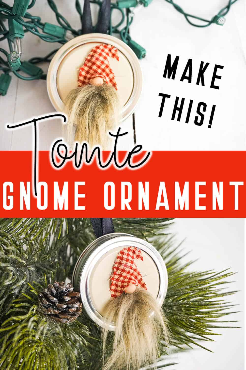 photo collage of christmas ornament gnome with text which reads make this tomte gnome ornament