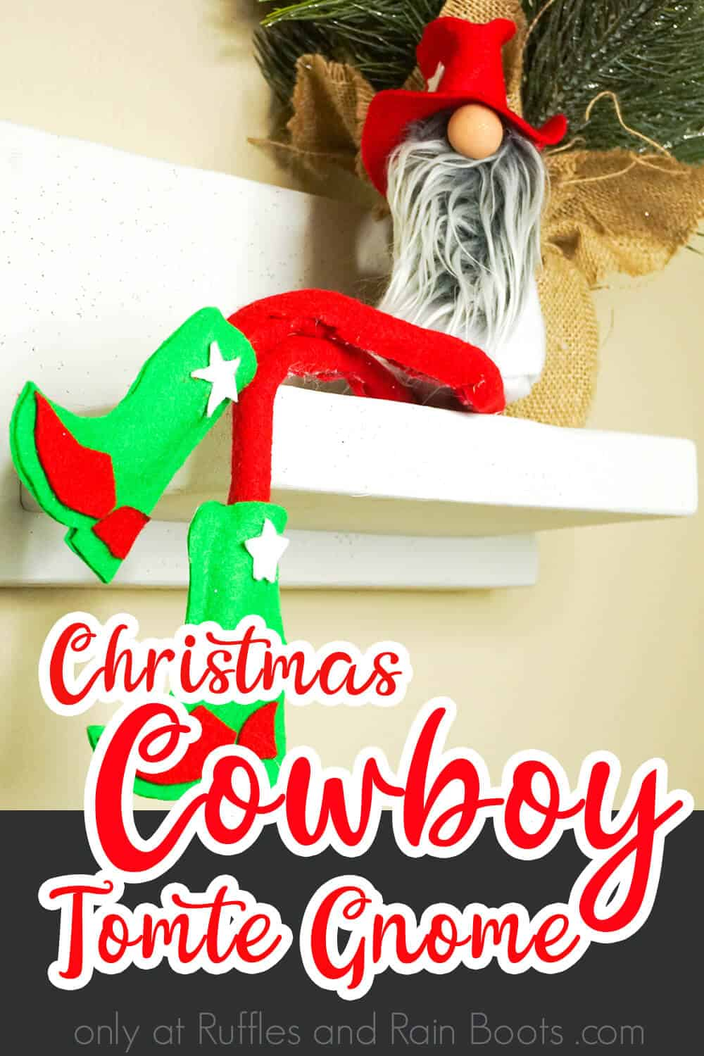 easy cowboy gnome for christmas with text which reads christmas cowboy tomte gnome