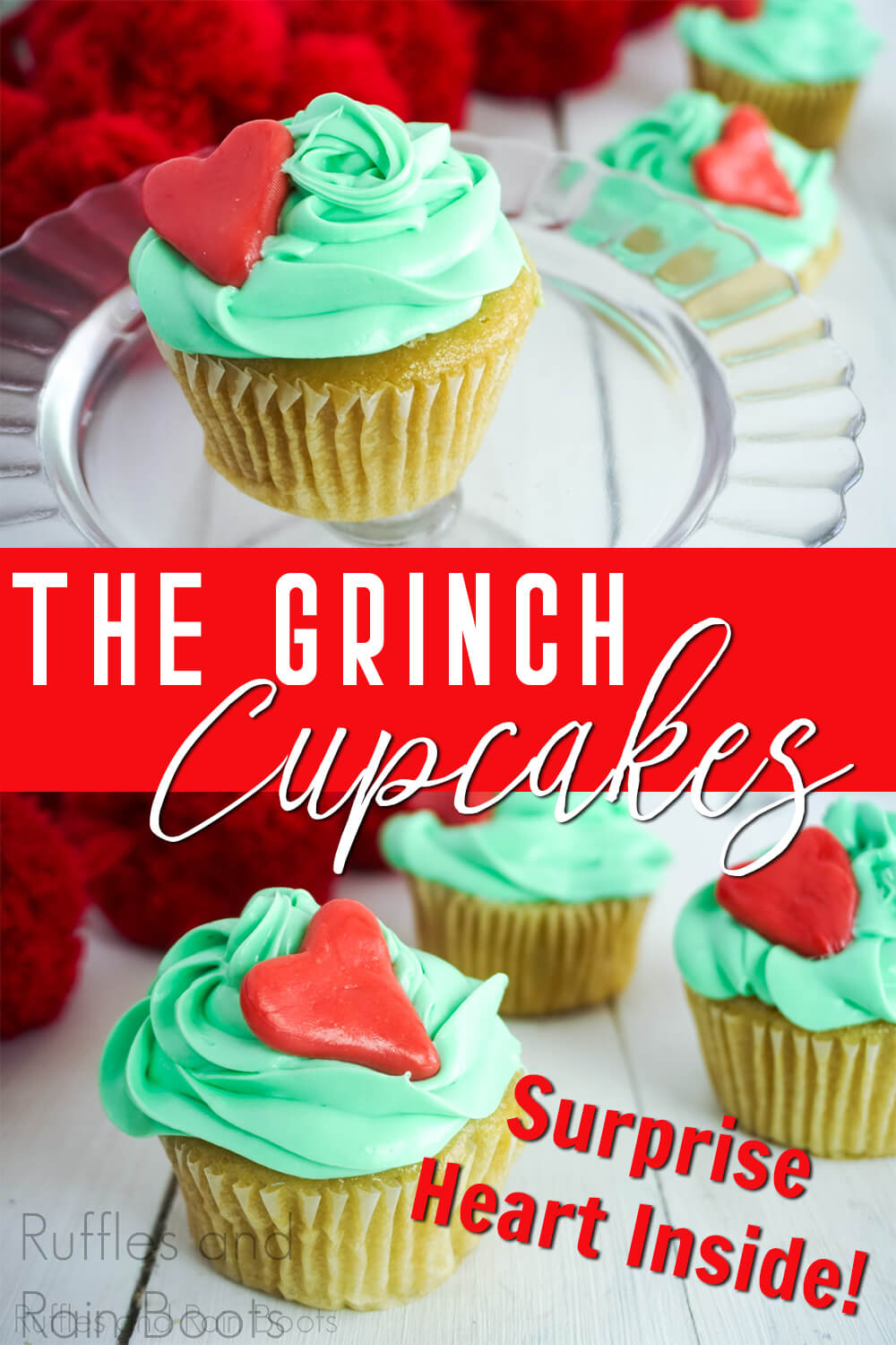 photo collage of grinch cupcakes for a grinch movie night with text which reads The Grinch Cupcakes Surprise Heart Inside