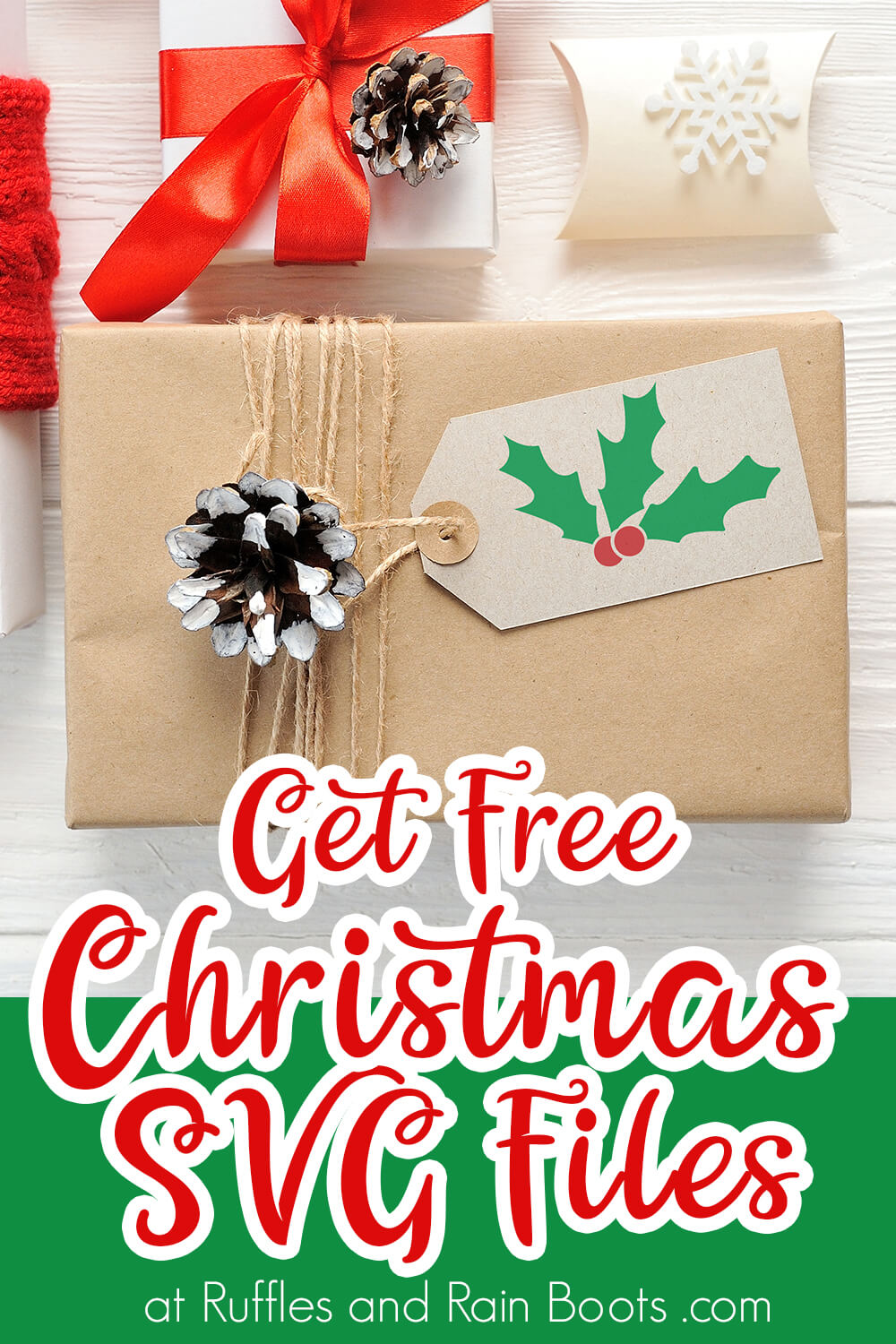 Holly Free Christmas SVG on Gift Tag on a present with text which reads get free christmas svg files