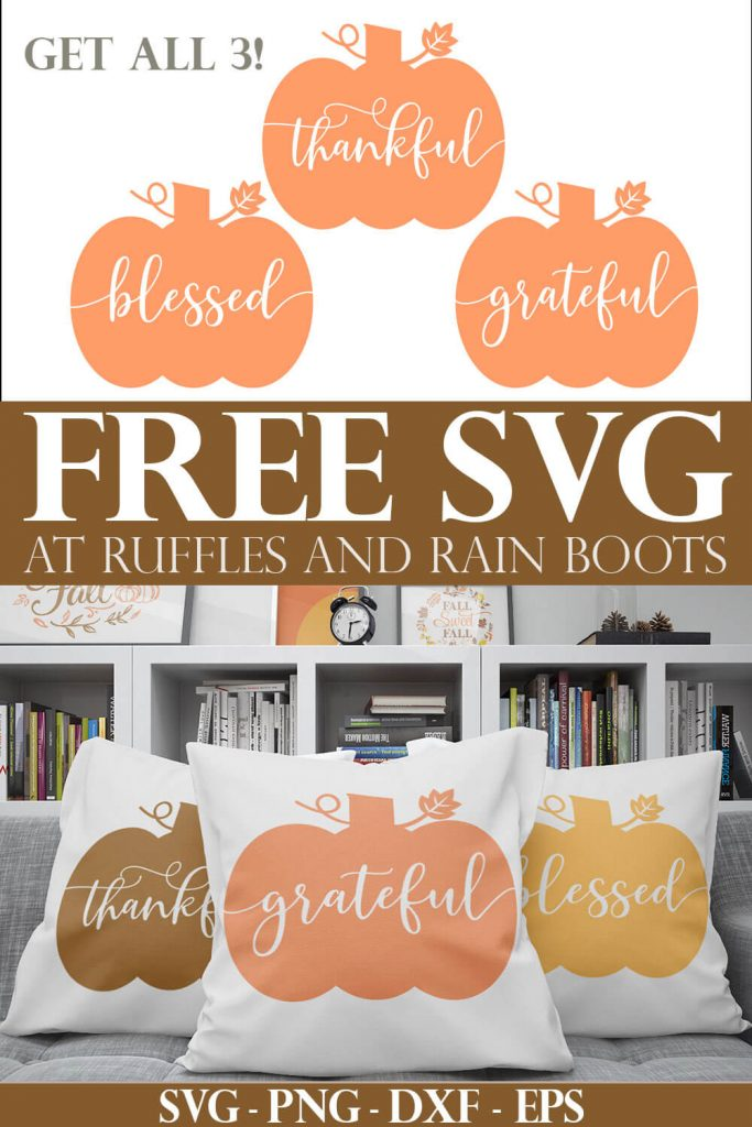 photo collage of Free Pumpkin SVG files for Cricut thankful grateful blessed hand lettered with text which reads free svg