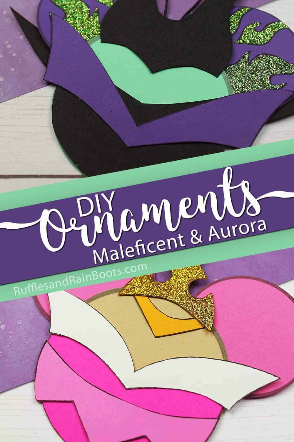 photo collage of mal and aurora ornaments with text which reads diy ornaments maleficent and aurora