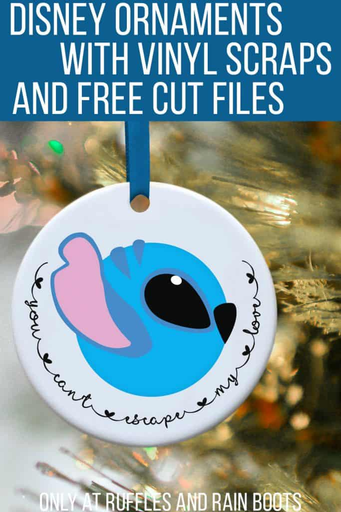 Stitch Cut Files Free Disney SVG for Cricut with text which reads disney ornaments with vinyl scraps and free cut files