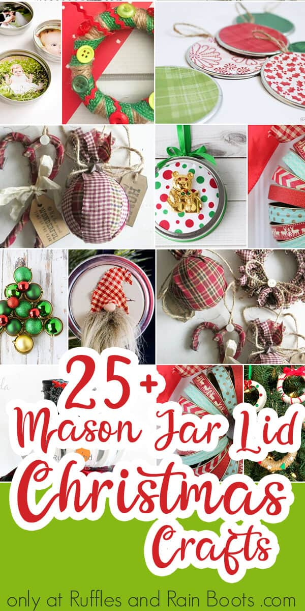 photo collage of crafts made from jar lids for christmas with text which reads 25+ Mason jar lid christmas crafts