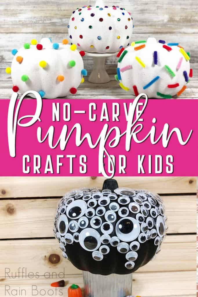photo collage of halloween pumpkins kids can make with text which reads no carve pumpkin crafts for kids