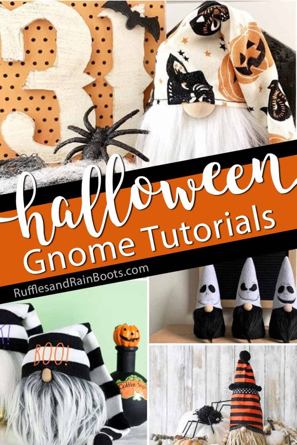 photo collage of gnomes for halloween with text which reads halloween gnome tutorials