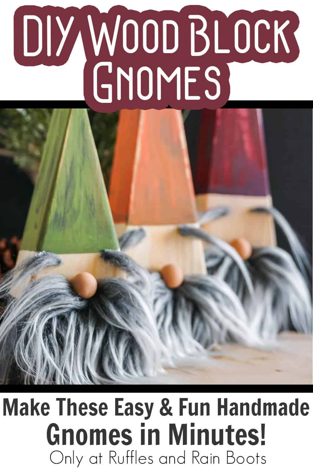 farmhouse wooded gnome craft with text which reads diy wood block gnomes make these easy & fun handmade gnomes in minutes!