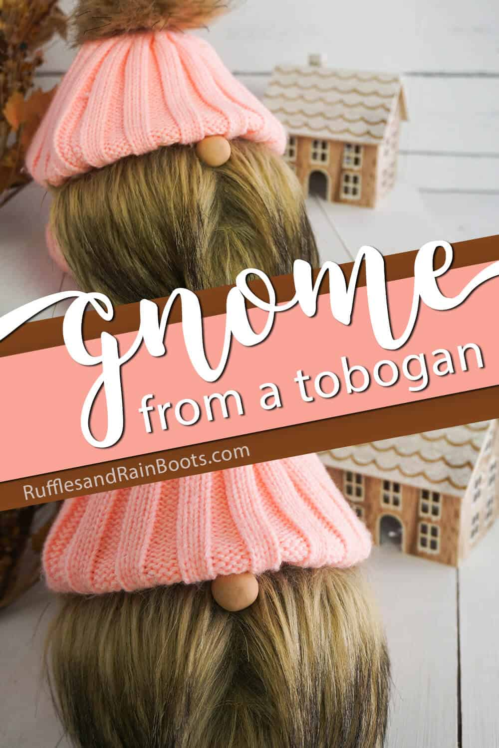photo collage of easy DIY tomte from a hat with text which reads gnome from a tobogan