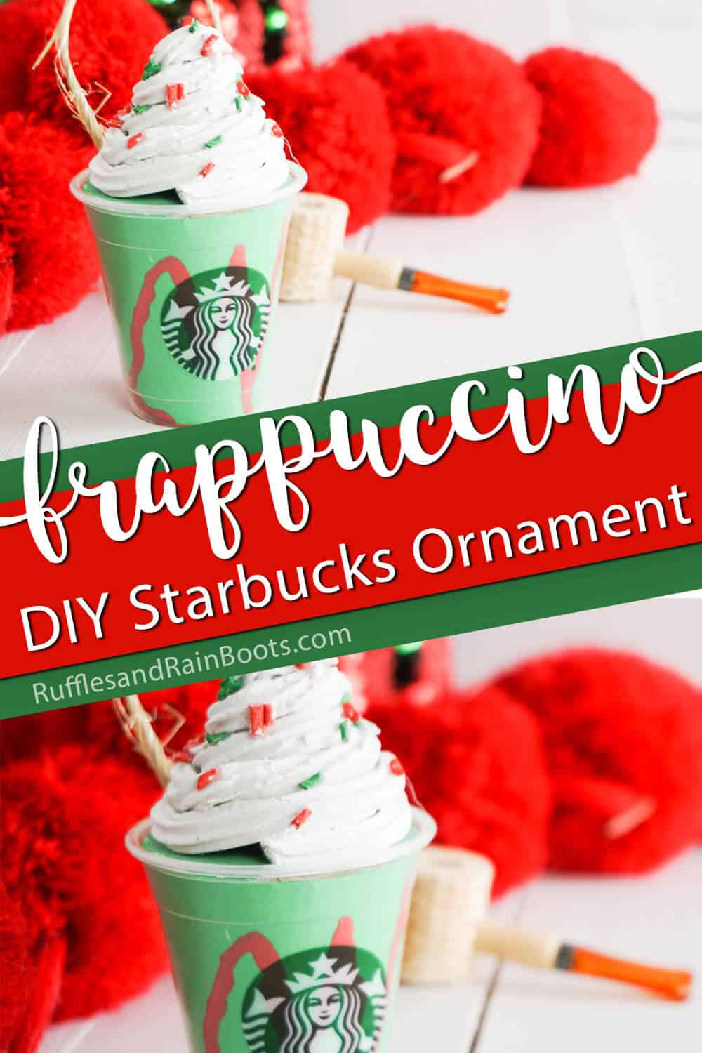 photo collage of starbucks christmas ornament with text which reads frappuccino diy starbucks ornament