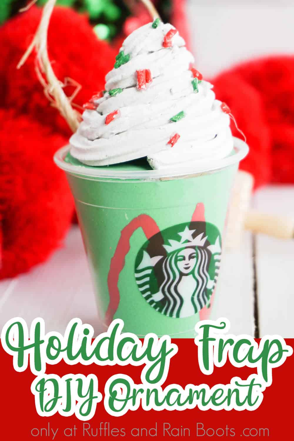 closeup of a tiny frappuccino with text which reads holiday frap diy ornament