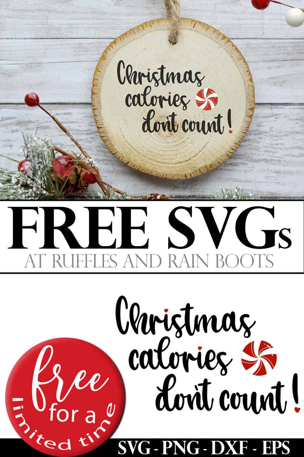photo collage of funny free Christmas SVG with christmas calories don't count saying with text which reads free svgs free for a limited time