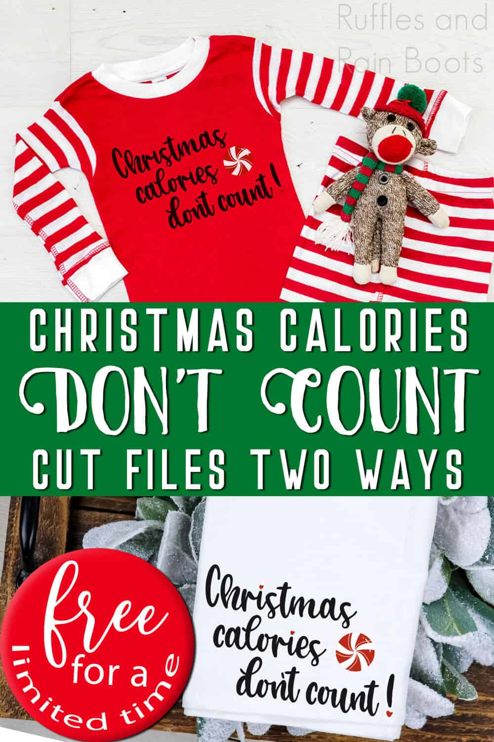 photo collage of holiday free cut files for Christmas with text which reads christmas calories don't count cut files two ways