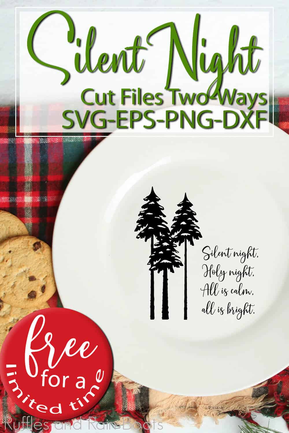 plate with free Christmas cut file with text which reads silent night cut files two ways svg eps png dxf free for a limited time