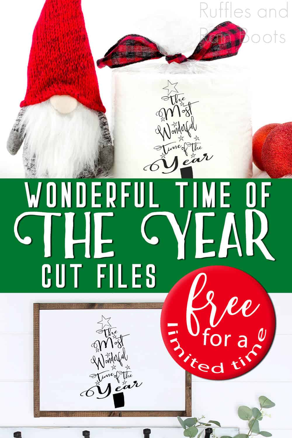 photo collage of easy Christmas cut file for Cricut and Silhouette with text which reads wonderful time of the year cut files free for a limited time