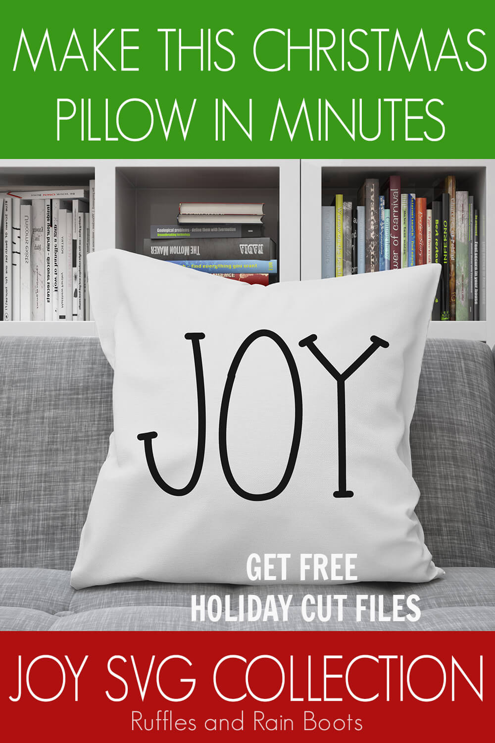 rae dunn joy cut file for cricut or silhouette on a throw pillow on a grey couch with text which reads make this christmas pillow in minutes joy svg collection get free holiday cut files