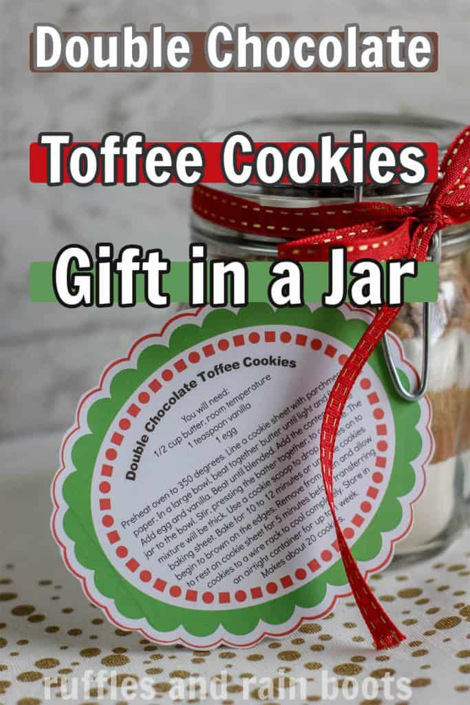 free printable gift tag for a cookie recipe in a jar with text which reads double chocolate toffee cookie gift in a jar