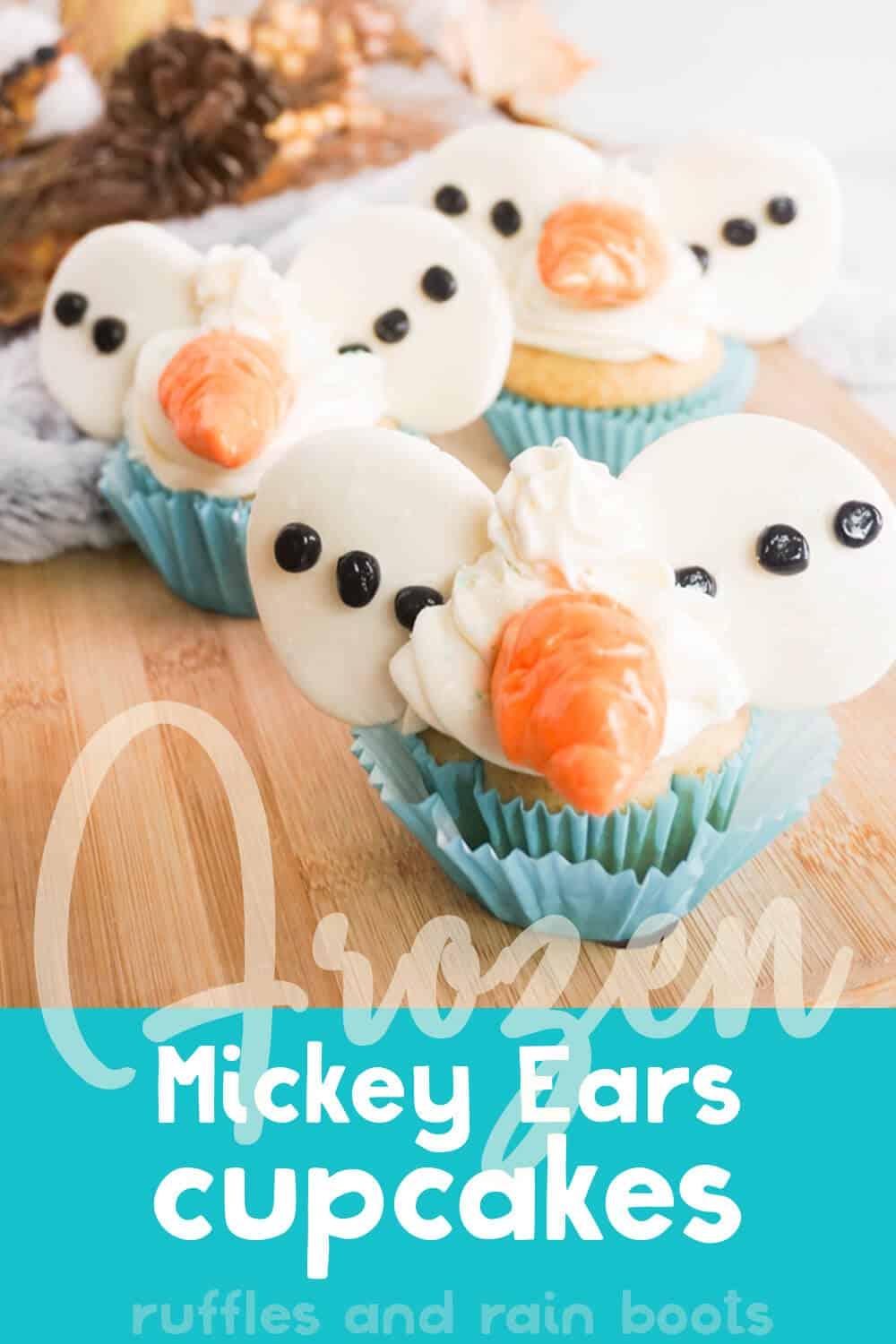 front view of mickey ear olaf cupcakes with text which reads frozen mickey ear cupcakes