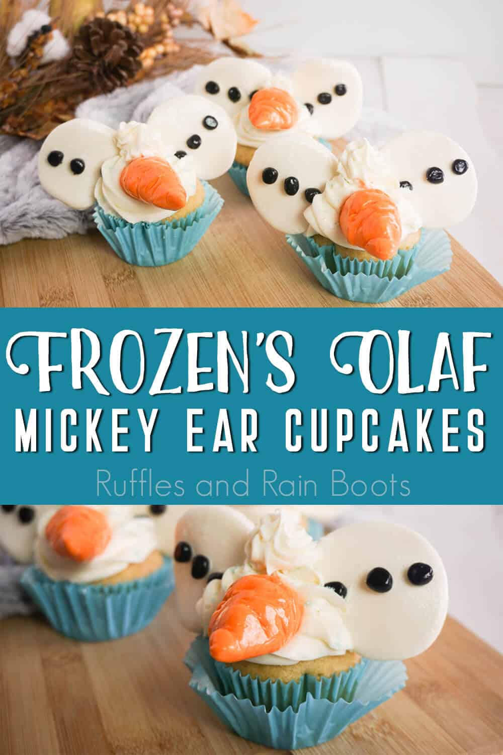 photo collage of cupcakes for a frozen party with text which reads frozen's olaf mickey ear cupcakes
