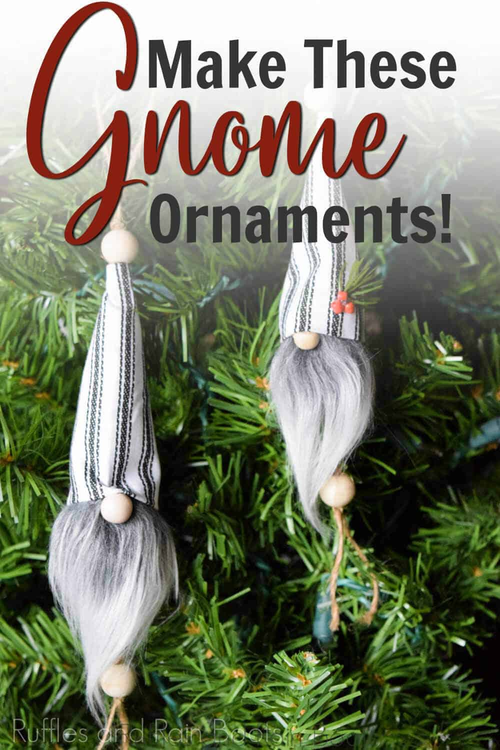 two gnome ornaments hanging on a christmas tree with text which reads make these gnome ornaments