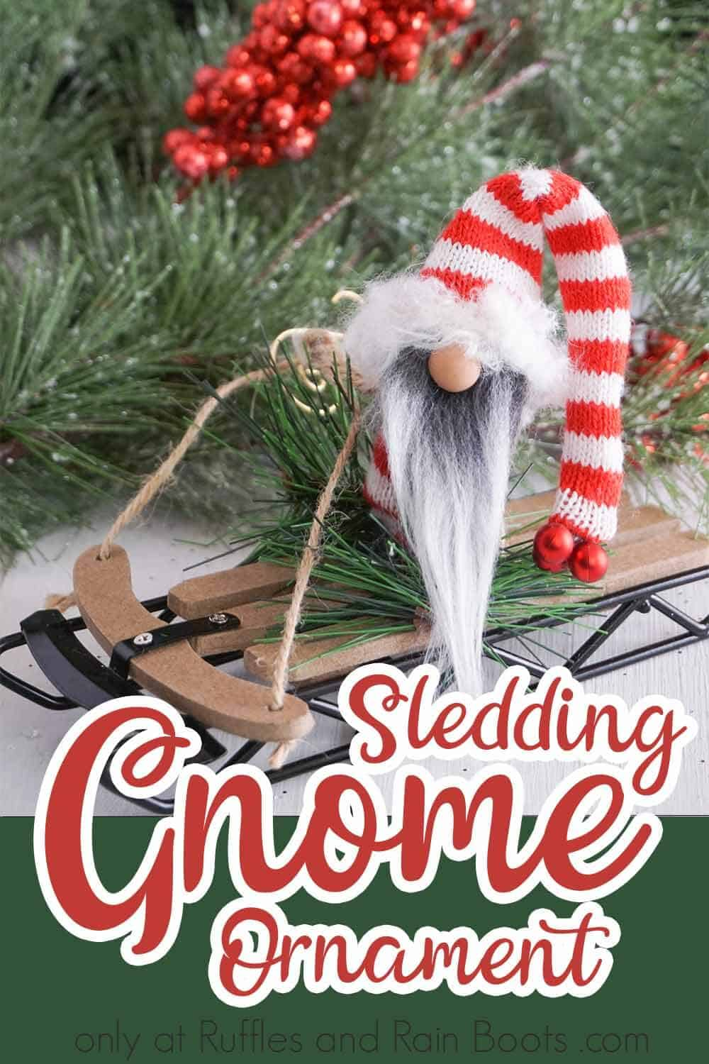 closeup of diy gnome ornament with text which reads sledding gnome ornament