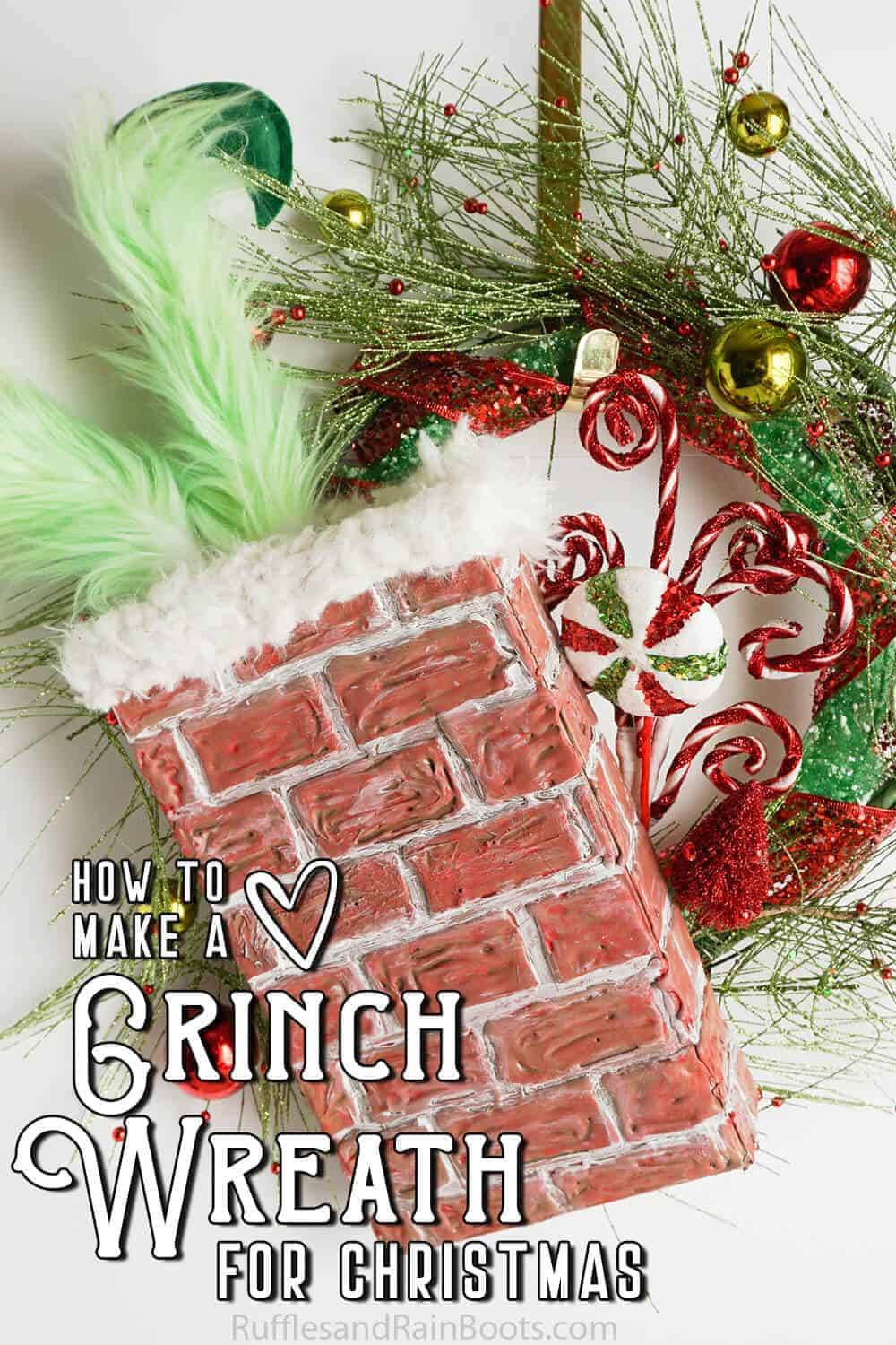 easy diy wreath with text which reads how to make a grinch wreath for christmas with a chimney